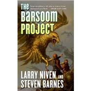 The Barsoom Project by Niven, Larry; Barnes, Steven, 9780765365460