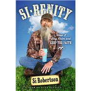 Si-renity by Robertson, Si, 9781501135460