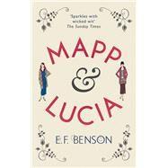 Mapp & Lucia by Benson, E. F., 9781843915461