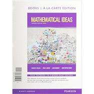 Mathematical Ideas, Bools a la Carte Edition plus NEW MyMathLab with Pearson eText -- Access Card Package by Miller, Charles D.; Heeren, Vern E.; Hornsby, John; Heeren, Christopher, 9780133865462