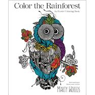Color the Rainforest by Woods, Marty, 9780373135462