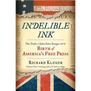 Indelible Ink by Kluger, Richard, 9780393245462