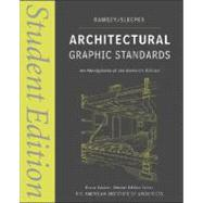 Architectural Graphic Standards Student Edition by Ramsey, Charles George; Sleeper, Harold Reeve; Bassler, Bruce, 9780470085462
