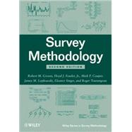 Survey Methodology by Groves, Robert M.; Fowler, Floyd J.; Couper, Mick P.; Lepkowski, James M.; Singer, Eleanor; Tourangeau, Roger, 9780470465462
