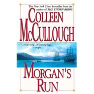 Morgan's Run by McCullough, Colleen, 9781501115462