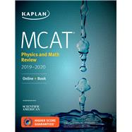 Mcat Physics and Math Review 2019-2020 + Online Access Card by Kaplan Test Prep, 9781506235462