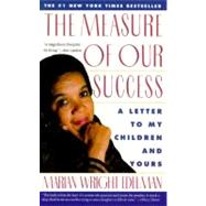 The Measure of Our Success by Edelman, Marian Wright, 9780060975463