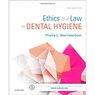 Ethics and Law in Dental Hygiene by Beemsterboer, Phyllis L., 9781455745463