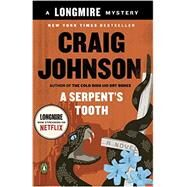 A Serpent's Tooth by Johnson, Craig, 9780143125464