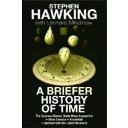 A Briefer History of Time by HAWKING, STEPHENMLODINOW, LEONARD, 9780553385465