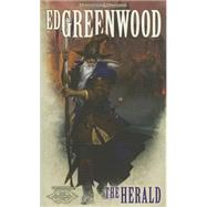 The Herald by Greenwood, Ed, 9780786965465