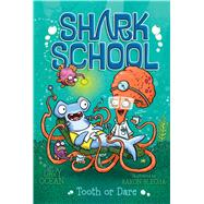 Tooth or Dare by Ocean, Davy; Blecha, Aaron, 9781481465465