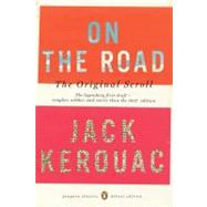 On the Road: The Original Scroll (Penguin Classics Deluxe Edition) by Kerouac, Jack; Vlagopoulos, Penny; Mouratidis, George; Kupetz, Joshua, 9780143105466
