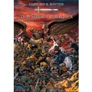 The Siege of Zoldex by Bowyer, Clifford B., 9780974435466