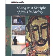 Living As A Disciple Of Jesus In Society by Veritas Religion, 9781847305466