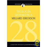 Teología Sistemática by Millard Erickson, 9788482675466