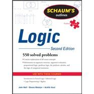 Schaum's Outline of Logic, Second Edition by Nolt, John; Rohatyn, Dennis; Varzi, Achille, 9780071755467
