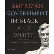 American Government in Black and White by McClain, Paula D.; Tauber, Steven C., 9780199325467