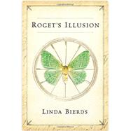 Roget's Illusion by Bierds, Linda, 9780399165467