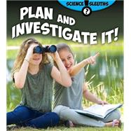 Plan and Investigate It! by Duke, Shirley; Miller, Reagan, 9780778715467