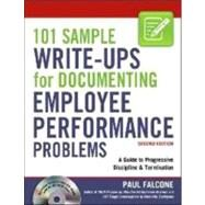 101 Sample Write-Ups for Documenting Employee Performance Problems by Falcone, Paul, 9780814415467