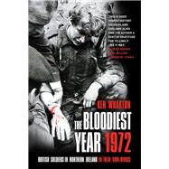The Bloodiest Year by Wharton, Ken, 9780750985468