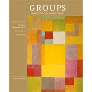 Groups Process and Practice by Corey, Marianne Schneider; Corey, Gerald; Corey, Cindy, 9781133945468