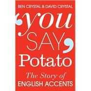 You Say Potato by Crystal, Ben; Crystal, David, 9781447255468