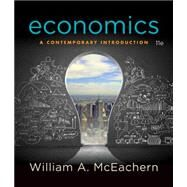 Economics A Contemporary Introduction by McEachern, William A., 9781305505469