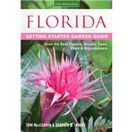 Florida Getting Started Garden Guide by MacCubbin, Tom; Tasker, Georgia B., 9781591865469