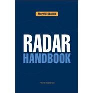 Radar Handbook, Third Edition by Skolnik, Merrill, 9780071485470