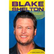 Blake Shelton: Country Singer & TV Personality by Lusted, Marcia Amidon, 9781624035470