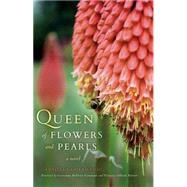 Queen of Flowers and Pearls by Ghermandi, Gabriella; Bellesia-contuzzi, Giovanna; Poletto, Victoria Offredi, 9780253015471