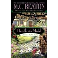Death of a Maid by Beaton, M. C., 9780446615471
