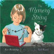 The Memory String by Bunting, Eve; Rand, Ted, 9780544555471