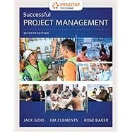 Successful Project Management by Gido, Jack; Clements, Jim; Baker, Rose, 9781337095471
