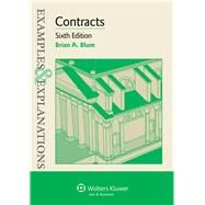 Examples & Explanations for  Contracts by Blum, Brian A., 9781454815471