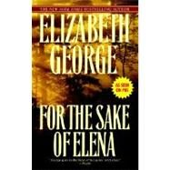 For the Sake of Elena by GEORGE, ELIZABETH, 9780553385472