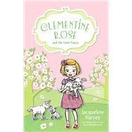 Clementine Rose and the Farm Fiasco by Harvey, Jacqueline, 9781742755472