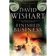 Finished Business by Wishart, David, 9781780295473