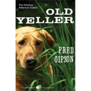 Old Yeller by Gipson, Fred, 9780060935474