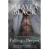 Falling in Deeper by Black, Shayla, 9780425275474