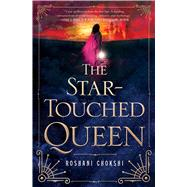 The Star-touched Queen by Chokshi, Roshani, 9781250085474