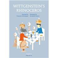 Wittgenstein's Rhinoceros by Armengaud, Françoise; Buxton, Annabelle; Street, Anna, 9783037345474