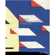 Cubism - Constructivism - Form Art by Husslein-Arco, Agnes; Klee, Alexander, 9783791355474