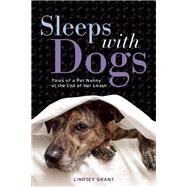 Sleeps with Dogs by Grant, Lindsey, 9781580055475