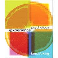 Experience Psychology by King, Laura, 9780073405476
