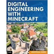 Digital Engineering with Minecraft by Kelly, James Floyd, 9780789755476