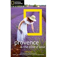 National Geographic Traveler Provence & the Cote D'azur by Noe, Barbara A.; Sioen, Gerard, 9781426215476