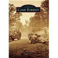 Camp Forrest by Taylor, Elizabeth, 9781467115476